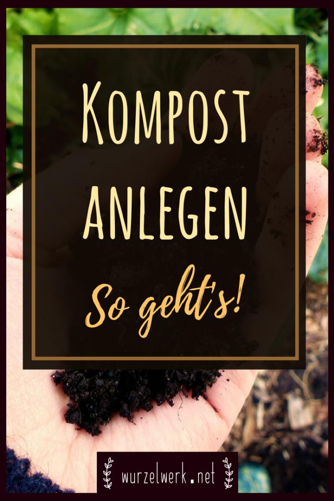 Kompost anlegen leicht gemacht: die Anleitung zum Kompostieren von Küchenabfällen im Garten oder auf dem Balkon. So kannst du einen Komposthaufen selber bauen bzw. anlegen.