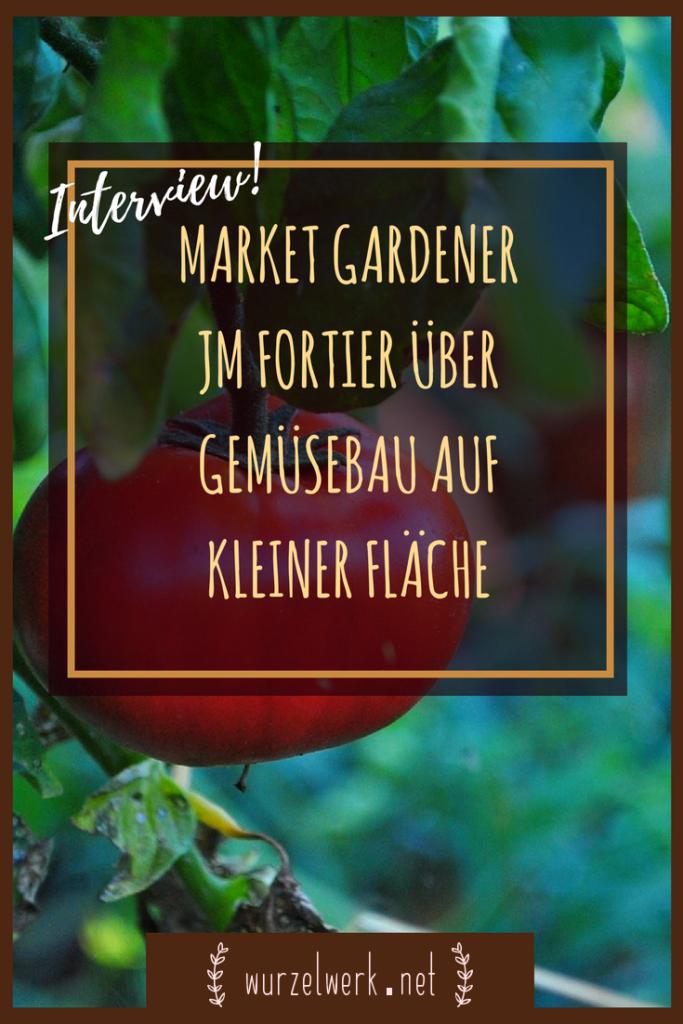"""tolles Interview mit Market Gardener Jean-Martin Fortier: JM Fortier, auch bekannt als """"Market Gardener"""", baut auf weniger als einem Hektar Gemüse für mehr als 200 Familien an. Ganz ohne Traktor. Ich durfte ihm Fragen stellen und herausgekommen ist ein tolles Interview darüber, wie man Gemüse auf kleiner Fläche oder im eigenen Garten anbauen kann. #Gemüsegarten #marketgarden #gemüseanbauen #selbstversorger #selbstversorgung"""