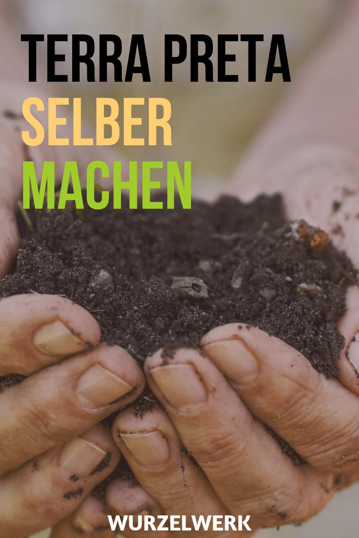 Terra Preta-Rezept: Beste Gartenerde selber machen!